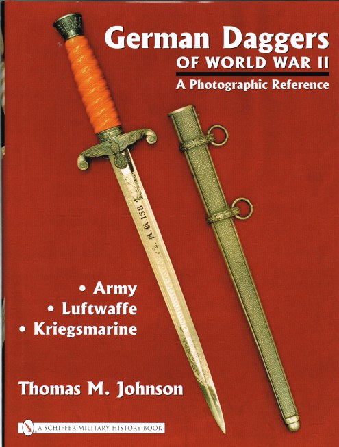 Image for GERMAN DAGGERS OF WORLD WAR II: A PHOTOGRAPHIC REFERENCE : VOLUME ONE