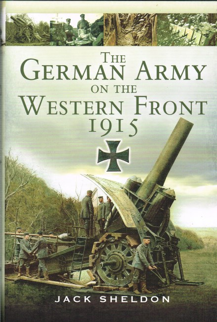 Image for THE GERMAN ARMY ON THE WESTERN FRONT 1915
