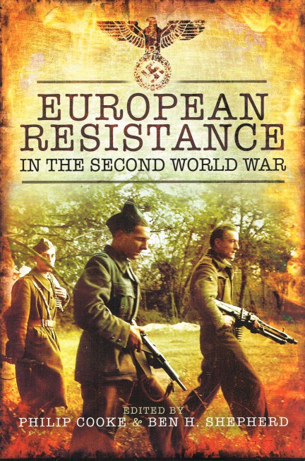 Image for EUROPEAN RESISTANCE IN THE SECOND WORLD WAR