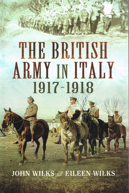 Image for THE BRITISH ARMY IN ITALY 1917-1918