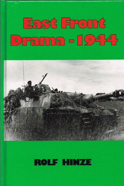 Image for EAST FRONT DRAMA 1944 : THE WITHDRAWAL BATTLE OF ARMY GROUP CENTER