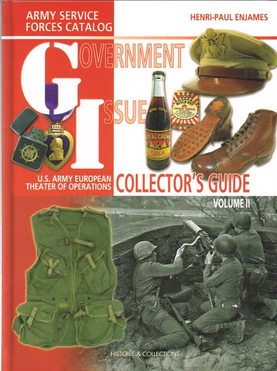 Image for GI: GOVERNMENT ISSUE - US ARMY EUROPEAN THEATRE OF OPERATIONS COLLECTOR GUIDE: VOLUME II