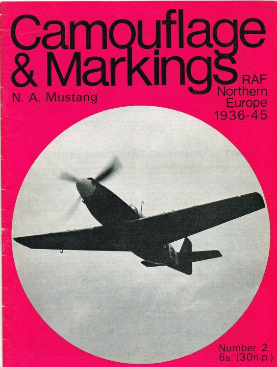 Image for CAMOUFLAGE & MARKINGS RAF NORTHERN EUROPE 1936-45 NO.2 : NORTH AMERICAN MUSTANG FIGHTERS