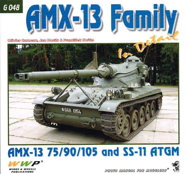 Image for AMX-13 FAMILY IN DETAIL: AMX-13 75/90/105 AND SS-11 ATGM