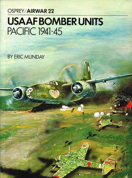 Image for AIRWAR 22 : USAAF BOMBER UNITS: PACIFIC 1941-45