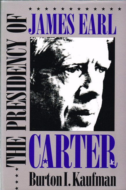 Image for THE PRESIDENCY OF JAMES EARL CARTER, JR.