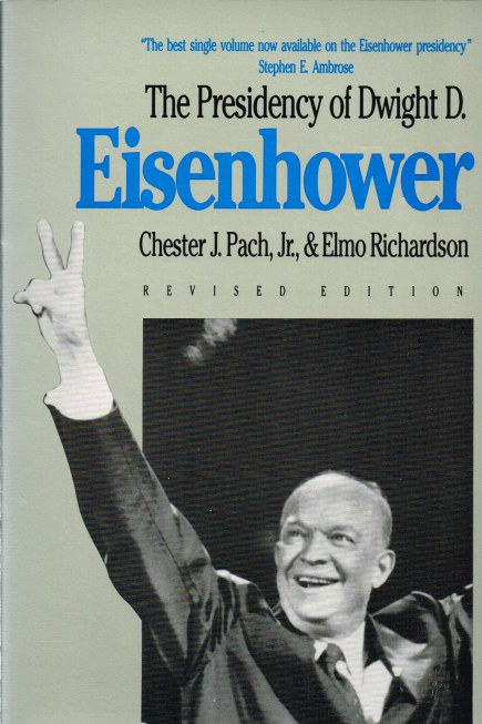 Image for THE PRESIDENCY OF DWIGHT D. EISENHOWER (REVISED EDITION)