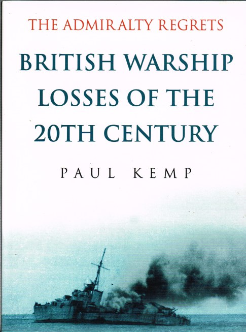 Image for THE ADMIRALTY REGRETS: BRITISH WARSHIP LOSSES OF THE 20TH CENTURY