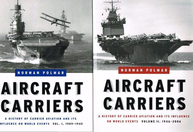 Image for AIRCRAFT CARRIERS: A HISTORY OF CARRIER AVIATION AND ITS INFLUENCE ON WORLD EVENTS (TWO VOLUME SET)