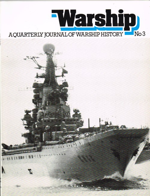 Image for WARSHIP NUMBER 3: A QUARTERLY JOURNAL OF WARSHIP HISTORY