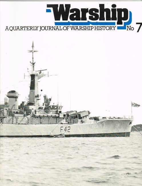 Image for WARSHIP NUMBER 7: A QUARTERLY JOURNAL OF WARSHIP HISTORY