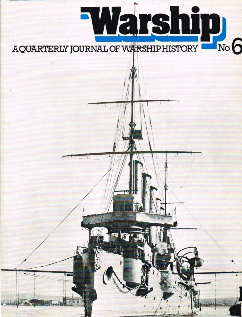 Image for WARSHIP NUMBER 6: A QUARTERLY JOURNAL OF WARSHIP HISTORY