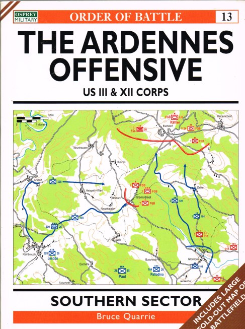 Image for ORDER OF BATTLE 13: THE ARDENNES OFFENSIVE: US III & XII CORPS SOUTHERN SECTOR