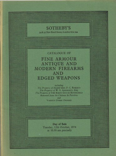 Image for CATALOGUE OF FINE ARMOUR, ANTIQUE AND MODERN FIREARMS AND EDGED WEAPONS : TUESDAY 12TH OCTOBER 1976