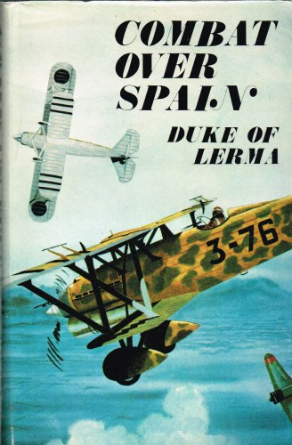 Image for COMBAT OVER SPAIN: MEMOIRS OF A NATIONALIST FIGHTER PILOT 1936-1939