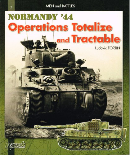 Image for NORMANDY '44: OPERATIONS TOTALIZE AND TRACTABLE