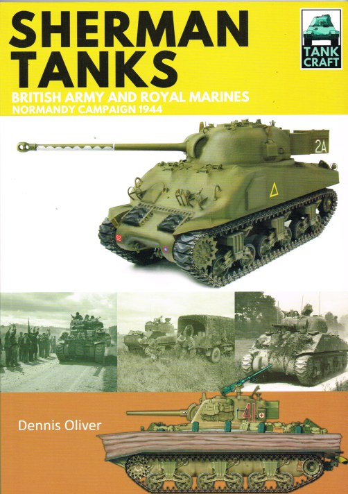 Image for TANKCRAFT 2: SHERMAN TANKS: BRITISH ARMY AND ROYAL MARINES NORMANDY CAMPAIGN 1944