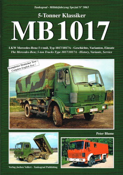 Image for 5-TONNER KLASSIKER MB 1017: THE MERCEDES-BENZ 5-TON TRUCKS TYPE 1017/1017A - HISTORY, VARIANTS, SERVICE