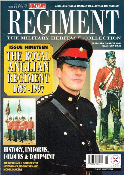 Image for REGIMENT: ISSUE NINETEEN - THE ROYAL ANGLICAN REGIMENT 1685-1997