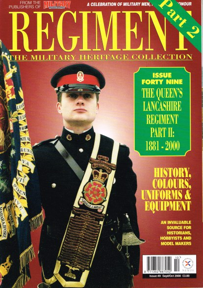 Image for REGIMENT: ISSUE FORTY NINE - THE QUEEN'S LANCASHIRE REGIMENT PART 2: 1881-2000