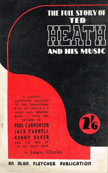 Image for THE FULL STORY OF TED HEATH AND HIS MUSIC