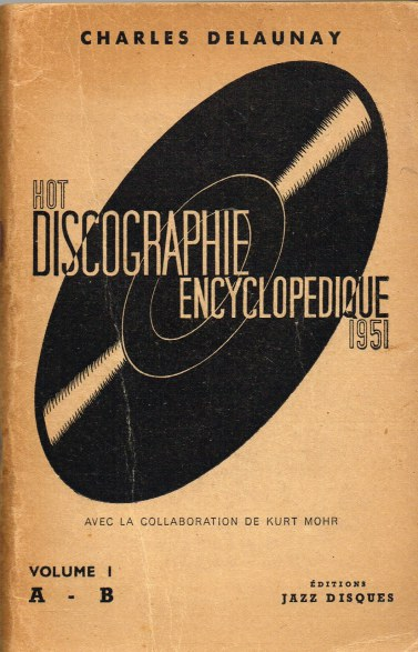 Image for HOT DISCOGRAPHIE ENCYCLOPEDIQUE 1951 VOLUME I: A - B