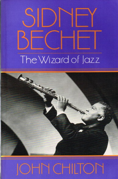 Image for SIDNEY BECHET: THE WIZARD OF JAZZ