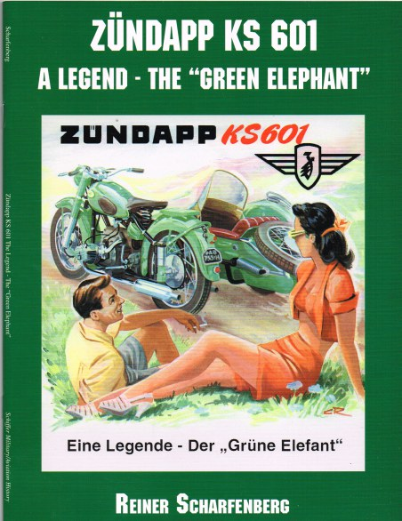 Image for ZUNDAPP KS 601 : A LEGEND ON WHEELS - THE 'GREEN ELEPHANT'