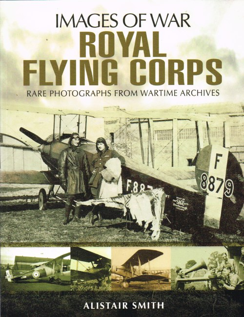 Image for IMAGES OF WAR: ROYAL FLYING CORPS