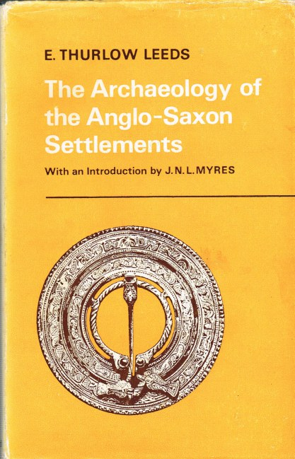 Image for THE ARCHAEOLOGY OF THE ANGLO-SAXON SETTLEMENTS