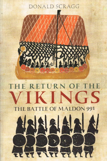 Image for THE RETURN OF THE VIKINGS: THE BATTLE OF MALDON 991