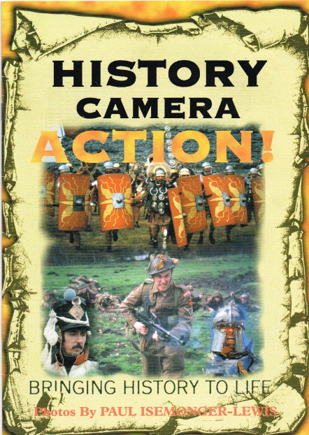 Image for HISTORY, CAMERA, ACTION! BRINGING HISTORY TO LIFE