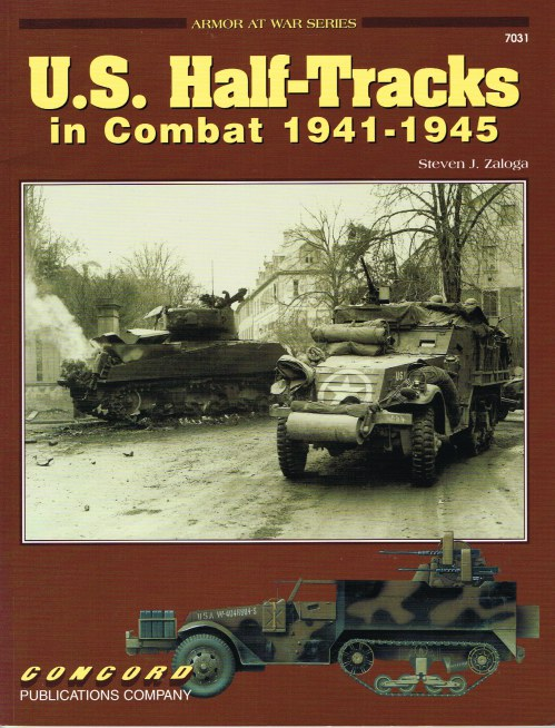 Image for US HALF-TRACKS IN COMBAT 1941-1945