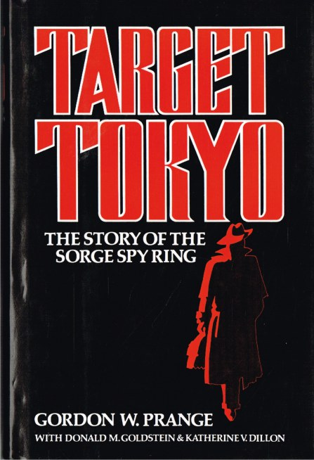 Image for TARGET TOKYO: THE STORY OF THE SORGE SPY RING