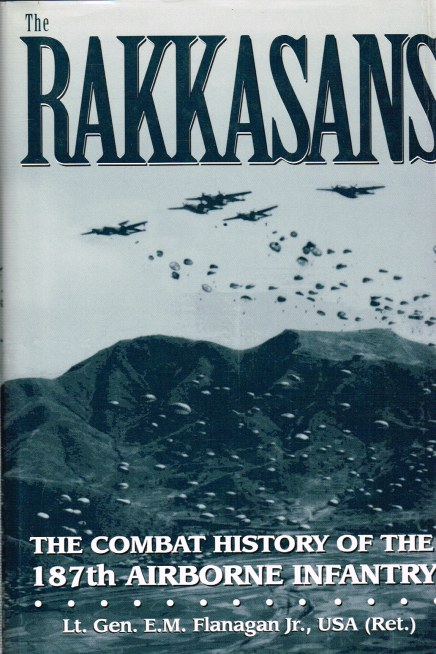 Image for THE RAKKASANS: THE COMBAT HISTORY OF THE 187TH AIRBORNE INFANTRY