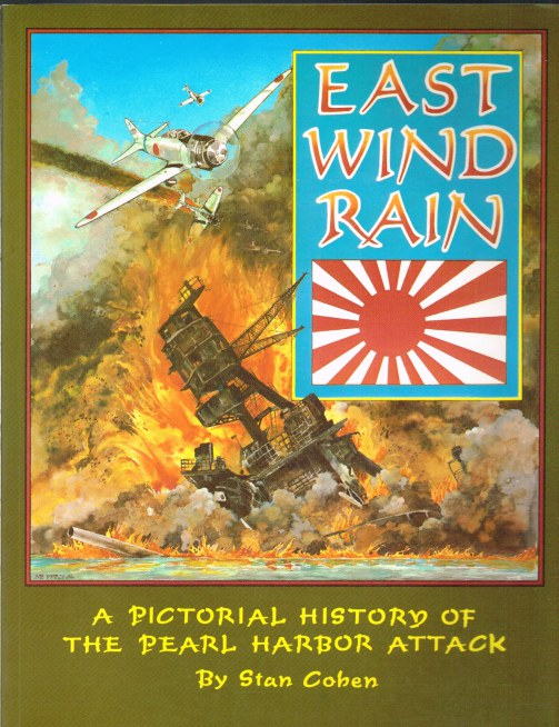 Image for EAST WIND RAIN: A PICTORIAL HISTORY OF THE PEARL HARBOR ATTACK