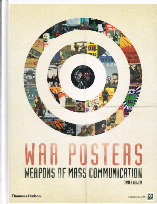 Image for WAR POSTERS WEAPONS OF MASS COMMUNICATION