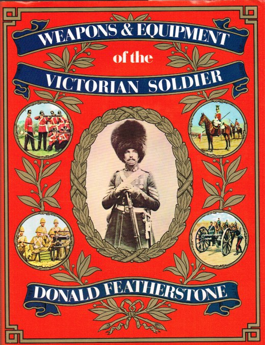 Image for WEAPONS AND EQUIPMENT OF THE VICTORIAN SOLDIER