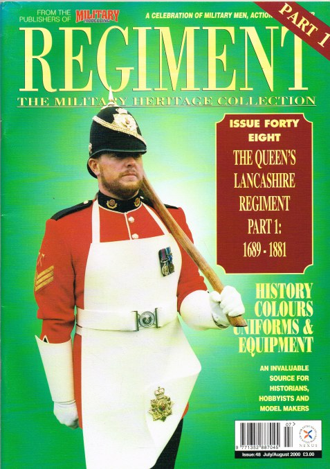 Image for REGIMENT: ISSUE FORTY EIGHT - THE QUEEN'S LANCASHIRE REGIMENT PART 1: 1689-1881