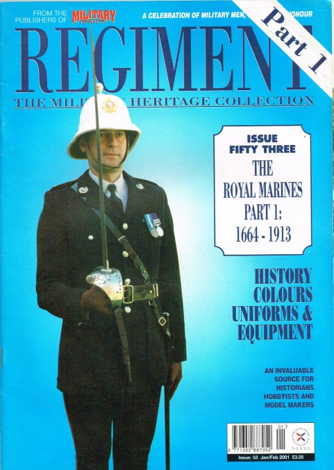 Image for REGIMENT: ISSUE FIFTY THREE - THE ROYAL MARINES PART 1: 1664-1913