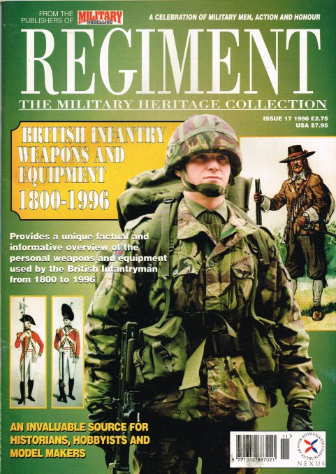Image for REGIMENT: ISSUE SEVENTEEN - BRITISH INFANTRY WEAPONS AND EQUIPMENT 1800-1996