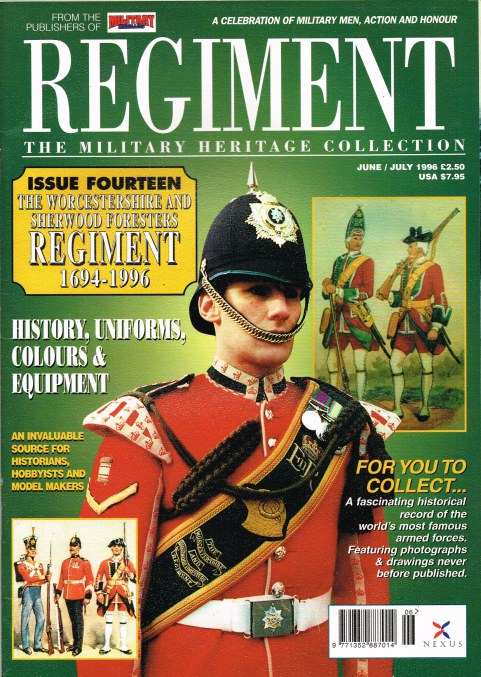 Image for REGIMENT: ISSUE FOURTEEN - THE WORCESTERSHIRE AND SHERWOOD FORESTERS REGIMENT 1694-1996
