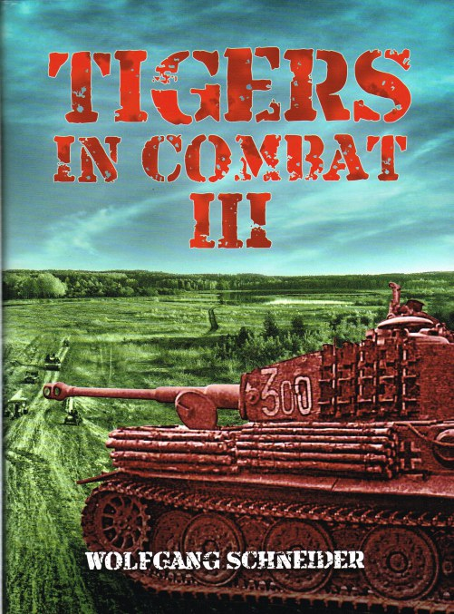 Image for TIGERS IN COMBAT VOLUME III