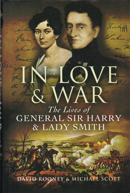 Image for IN LOVE AND WAR : SIR HARRY SMITH & LADY SMITH