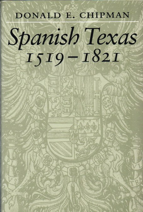 Image for SPANISH TEXAS 1519-1821