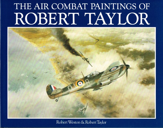 Image for THE AIR COMBAT PAINTINGS OF ROBERT TAYLOR