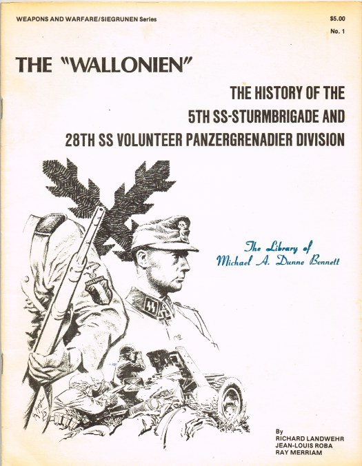 Image for THE 'WALLONIEN' : THE HISTORY OF THE 5TH SS-STURMBRIGADE AND 28TH SS VOLUNTEER PANZERGRENADIER DIVISION