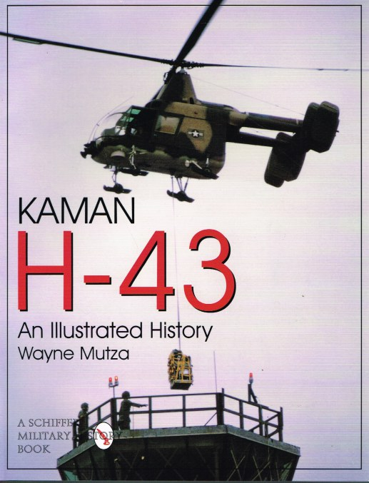 Image for KAMAN H-43: AN ILLUSTATED HISTORY