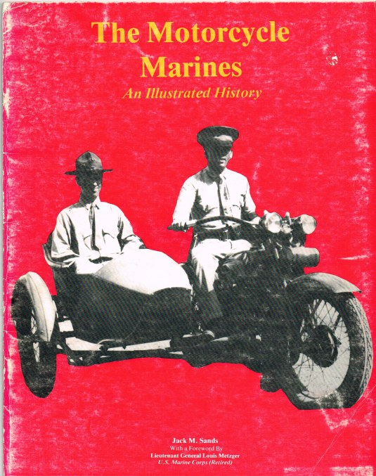 Image for THE MOTORCYCLE MARINES: AN ILLUSTRATED HISTORY