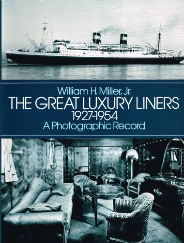 Image for THE GREAT LUXURY LINERS 1927-1954: A PHOTOGRAPHIC RECORD